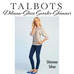 Talbots Sweater-Dolman Sleeve Silver Shimmer(NWT)✔